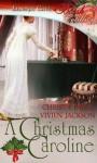 A Christmas Caroline - Christa Paige, Vivien Jackson