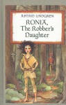 Ronia, the Robber's Daughter - Astrid Lindgren, Patricia Crampton