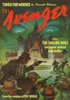 The Avenger Vol. 5: Tuned for Murder & The Smiling Dogs - Kenneth Robeson, Paul Ernst, Lester Dent, Will Murray