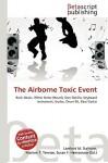 The Airborne Toxic Event - Lambert M. Surhone, VDM Publishing, Susan F. Marseken