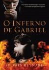 O inferno de Gabriel (Portuguese Edition) - Sylvain Reynard