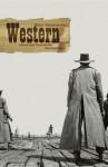 Western: Genre und Geschichte - Bert Rebhandl