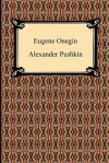 Eugene Onegin: A Novel in Verse - Alexander Pushkin, Henry Spalding