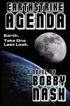 Earthstrike Agenda - Bobby Nash