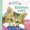 Kittens Love - Lisa McCue
