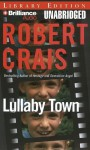 Lullaby Town (Audio) - Robert Crais, Mel Foster