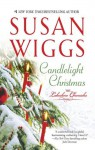 Candlelight Christmas (The Lakeshore Chronicles) - Susan Wiggs