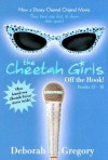 Cheetah Girls: Off the Hook!: Bind-Up #4 - Deborah Gregory