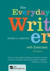 The Everyday Writer with Exercises - Andrea A. Lunsford