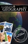 A Child's Geography Explore His Earth, Volume 1 - Ann Voskamp