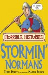 Horrible Histories: Stormin' Normans - Terry Deary