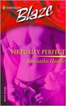 Virtually Perfect (Harlequin Blaze #142) - Samantha Hunter