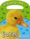 Carry-Me Farm Animals - Joanna Bicknell