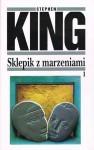 Sklepik z marzeniami. Tom 1 - Stephen King