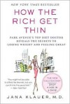 How the Rich Get Thin - Jana Klauer