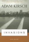 Invasions: New Poems - Adam Kirsch