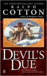 Devil's Due - Ralph Cotton