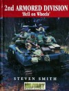 "2nd Armored Division ""Hell on Wheels"" - Steven Smith"
