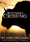 Butcher's Crossing [With Earbuds] - John Edward Williams, Anthony Heald