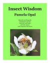 Insect Wisdom - Pamela Opal, US Fish & Wildlife Service, Easy Stock Photos, Wildside Photography, Thomas Allen, Scott Bauer, Joseph Berger, David Cappaert, Whitney Cranshaw, Johnny N. Dell, Carl Dennis, Arnold T. Drooz, Susan Ellis, Chris Evans, Jessica Lawrence, Gerald J. Lenhard