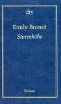 Sturmhöhe Roman - Emily Brontë