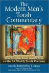 The Modern Man's Torah Commentary: New Insights from Jewish Men on the 54 Weekly Torah Portions - Jeffrey Salkin