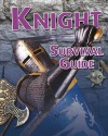 Knight Survival Guide - Anna Claybourne