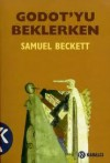 Godot'yu Beklerken - Samuel Beckett
