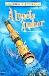 A Luneta Âmbar (Fronteiras do Universo, Livro 3) - Philip Pullman
