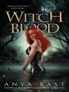 Witch Blood - Anya Bast