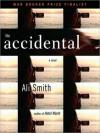 The Accidental (MP3 Book) - Ali Smith, Ruth Moore, Jeff Woodman, Simon Prebble