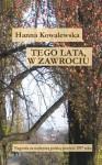 Tego lata, w Zawrociu - Hanna Kowalewska