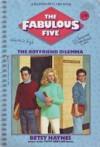 The Boyfriend Dilemma - Betsy Haynes