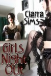Girls Night Out - Ciarra Sims