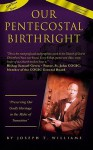 Our Pentecostal Birthright: Preserving Our Godly Heritage in the Midst of Transition - Joseph M. Williams