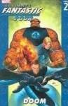 Ultimate Fantastic Four, Volume 2: Doom - Warren Ellis, Stuart Immonen