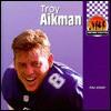 Troy Aikman - Paul Joseph
