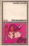 Świniobicie - Magda Szabó, Krystyna Pisarska