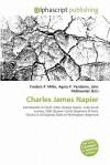 Charles James Napier - Frederic P. Miller, Agnes F. Vandome, John McBrewster