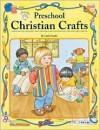 Preschool Christian Crafts - Kathy Darling, Linda Standke