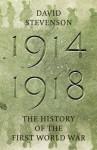 1914-1918 (Allen Lane History) - David Stevenson