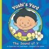 Yoshi's Yard: The Sound of Y - Joanne D. Meier, Cecilia Minden, Bob Ostrom