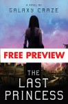 The Last Princess - Free Preview - Galaxy Craze
