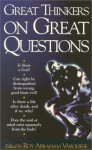 Great Thinkers on Great Questions - Roy Abraham Varghese
