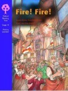 Fire! Fire! (Oxford Reading Tree: Stage 11: History Jackdaws) - Susan Gates, Rosalind Kerven, Fiona MacDonald