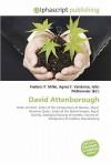 David Attenborough - Frederic P. Miller, Agnes F. Vandome, John McBrewster