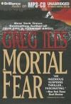 Mortal Fear - Greg Iles, Eric G. Dove