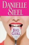Big Girl - Danielle Steel