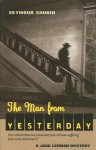 The Man From Yesterday: A Jack Lehman Mystery - Seymour Shubin