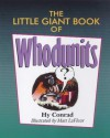 The Little Giant® Book of Whodunits - Hy Conrad, Matt Lafleur